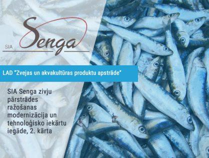 SIA Senga zivju pārstrādes ražošanas modernizācija un tehnoloģisko iekārtu iegāde, 2. kārta