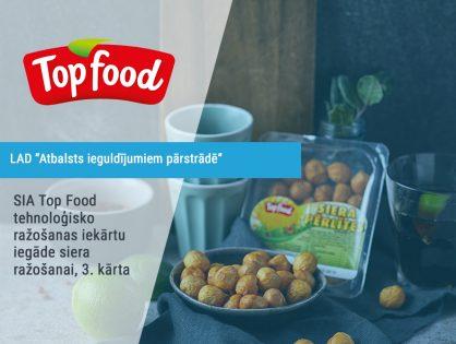 SIA Top Food tehnoloģisko ražošanas iekārtu iegāde siera ražošanai, 3. kārta