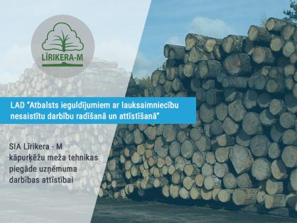 SIA Līrikera-M kāpurķēžu meža tehnikas piegāde uzņēmuma darbības attīstībai
