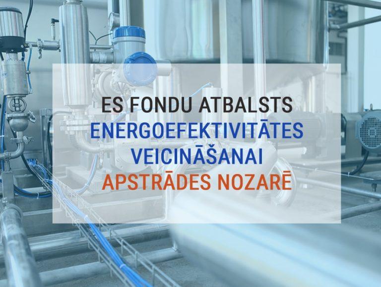Atbalsts ieguldījumiem energoefektivitātes veicināšanai