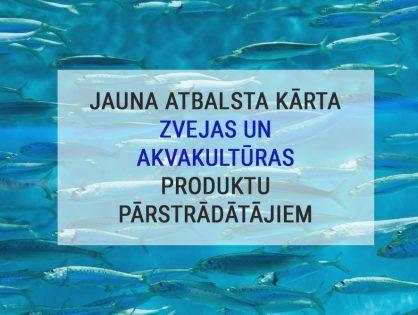 Jauna kārta atbalstam zvejas un akvakultūras produktu apstrādē