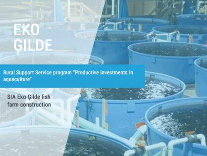 """SIA """"Eko Ģilde"""" fish farm construction"""