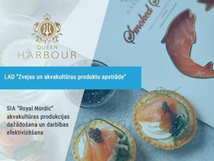 SIA Royal Nordic akvakultūras produkcijas dažādošana un darbības efektivizēšana